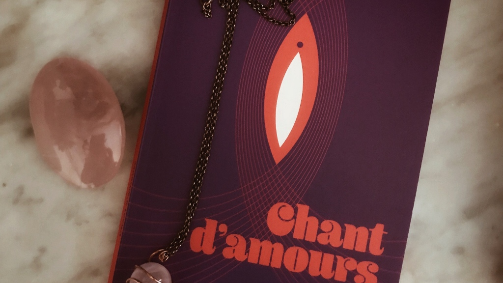 Chant d'amours, de Claire Barré : les noces mystiques de la chair et de l'âme