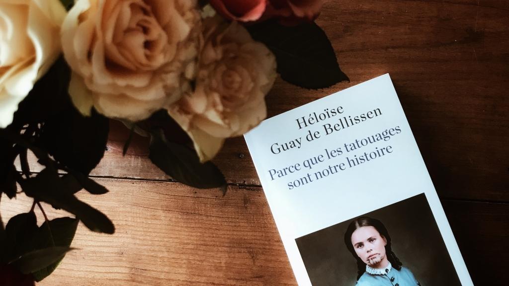 Parce que les tatouages sont notre histoire, d'Heloïse Guay de Bellissen : la mémoire dans la peau