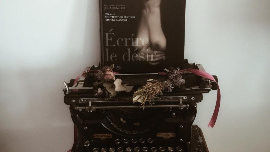 Ecrire le désir, 2000 ans de littérature érotique féminine illustrée : le sexe au féminin