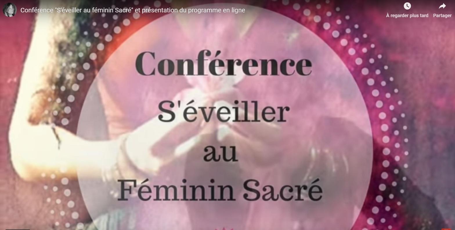 [conférence] S'éveiller au féminin sacré, par Karine Bégic