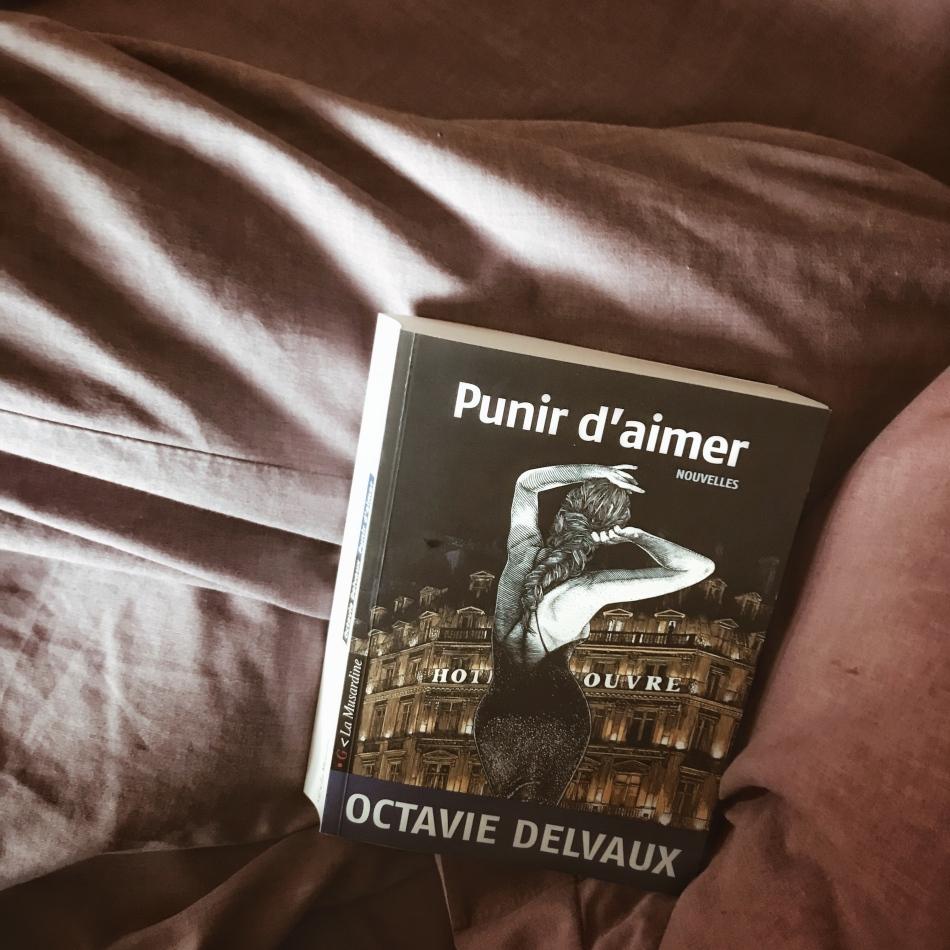 Punir d'aimer, d'Octavie Delvaux : la quête des sens