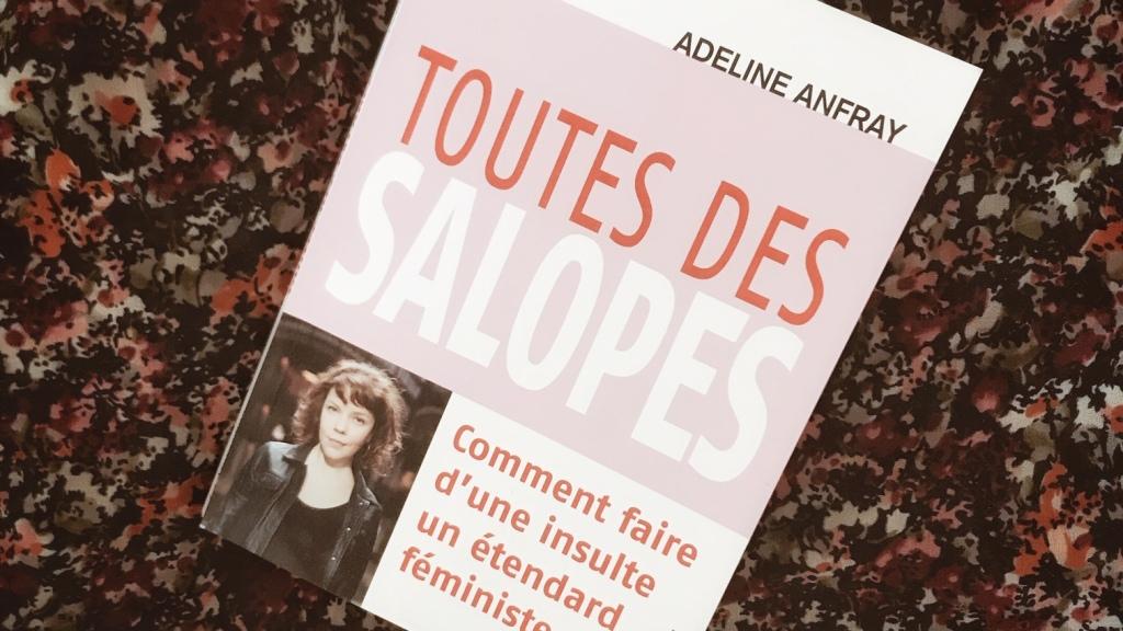 Toutes des salopes, d'Adeline Anfray : comment faire d'une insulte un étendard féministe