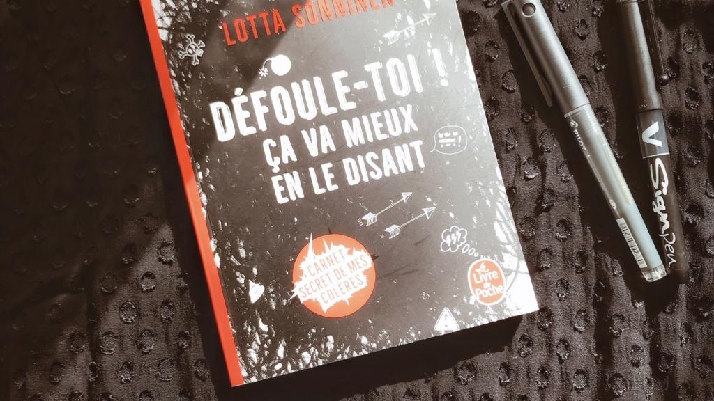 Défoule-toi ! ça va mieux en le disant, de Lotta Sonninen : le livre des mauvaises pensées