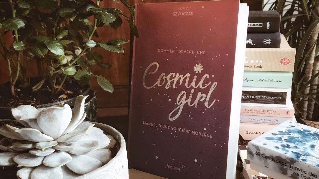 Comment devenir une Cosmic Girl, de Mélody Szymczak : plongez dans le flow