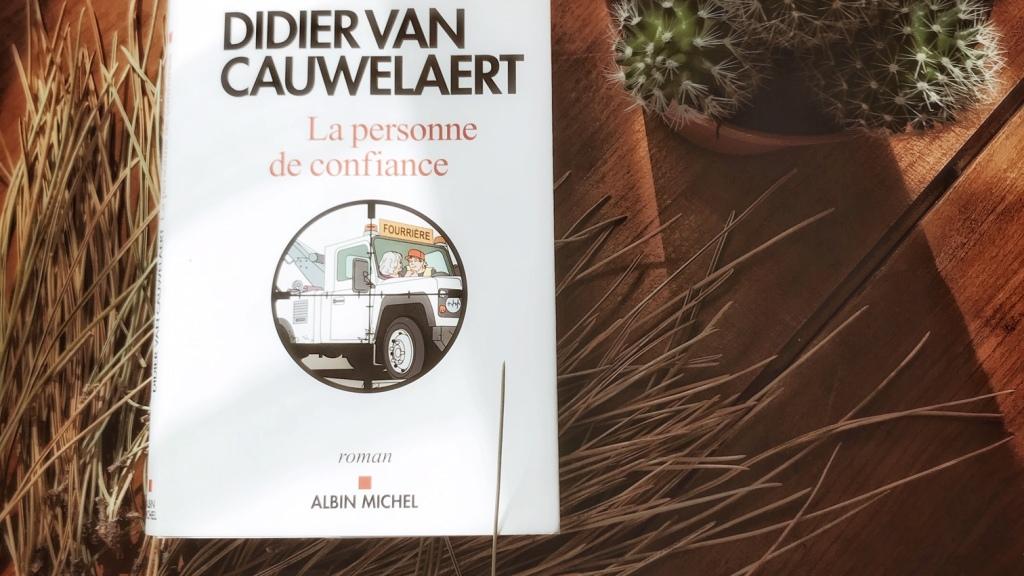 La personne de confiance, de Didier van Cauwelaert : trouver sa famille