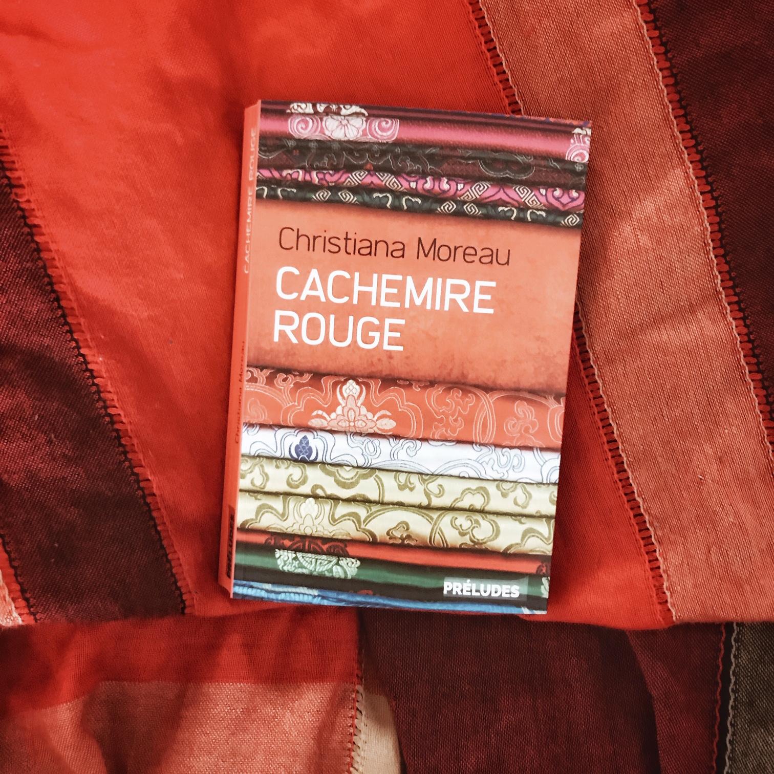 Cachemire rouge, de Christiana Moreau : tisser des liens