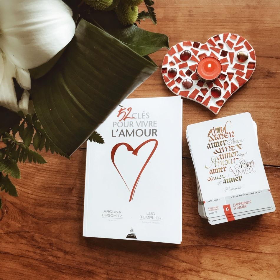 52 clés pour vivre l'amour, d'Arouna Lipschitz et Luc Templier : habiter amoureusement le monde