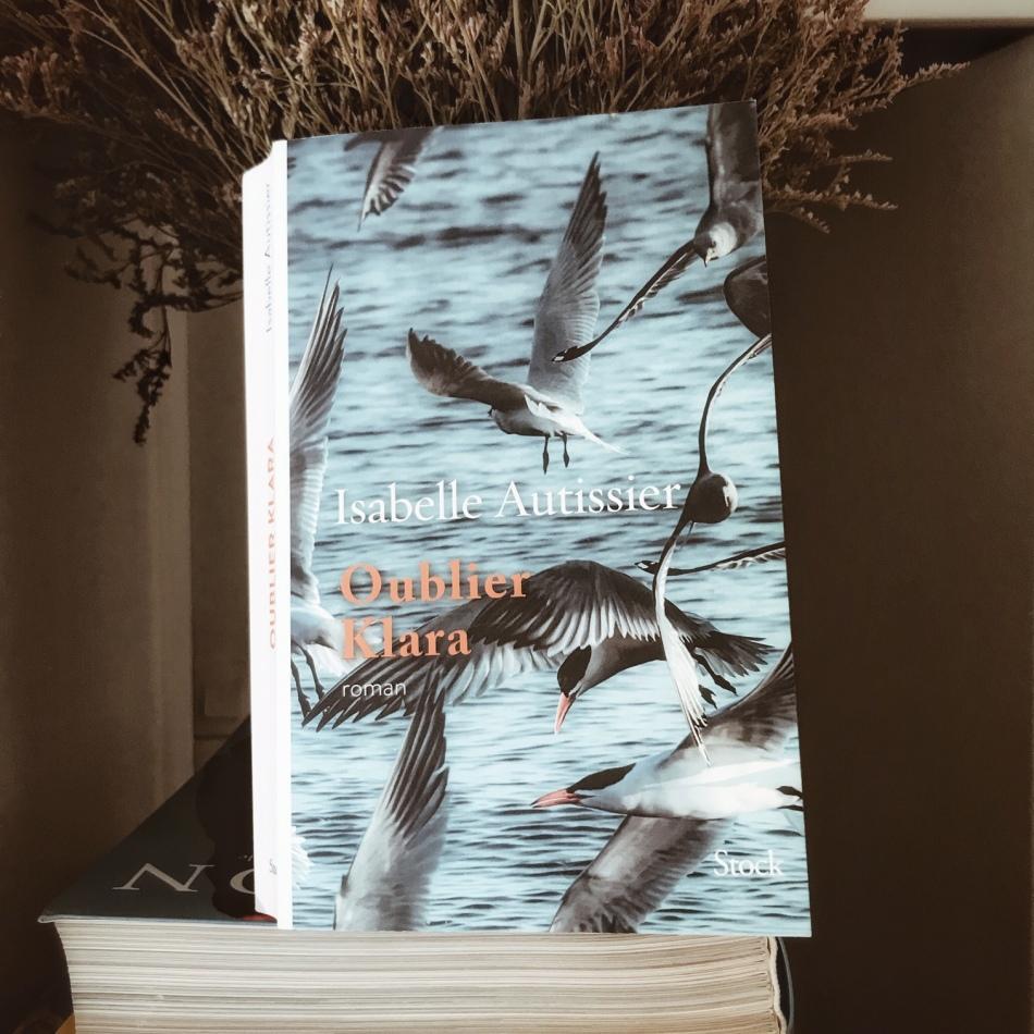 Oublier Klara, d'Isabelle Autissier : vers la liberté