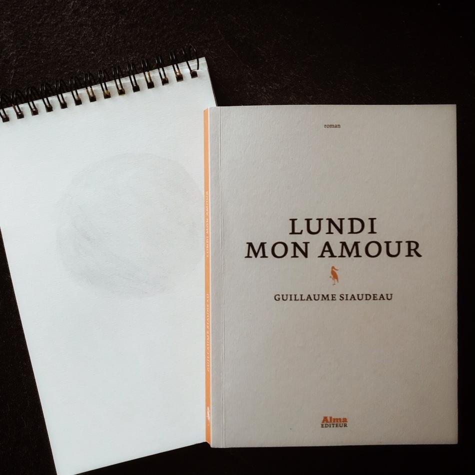 Lundi mon amour, de Guillaume Siaudeau : dans la Lune