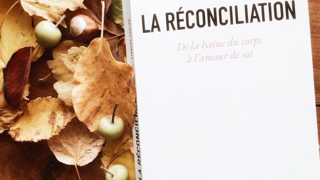 La réconciliation, de la haine du corps à l'amour de soi de Lili Barbery-Coulon : rassembler les fragments