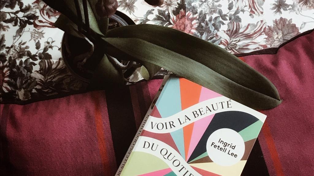 Voir la beauté du quotidien et s'en émerveiller, d'Ingrid Fetell Lee : esthétiques de la joie