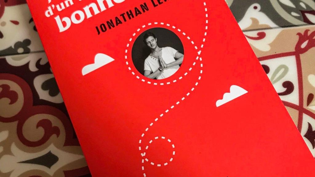 Journal Intime d'un tourisme du bonheur, de Jonathan Lehman : grandir