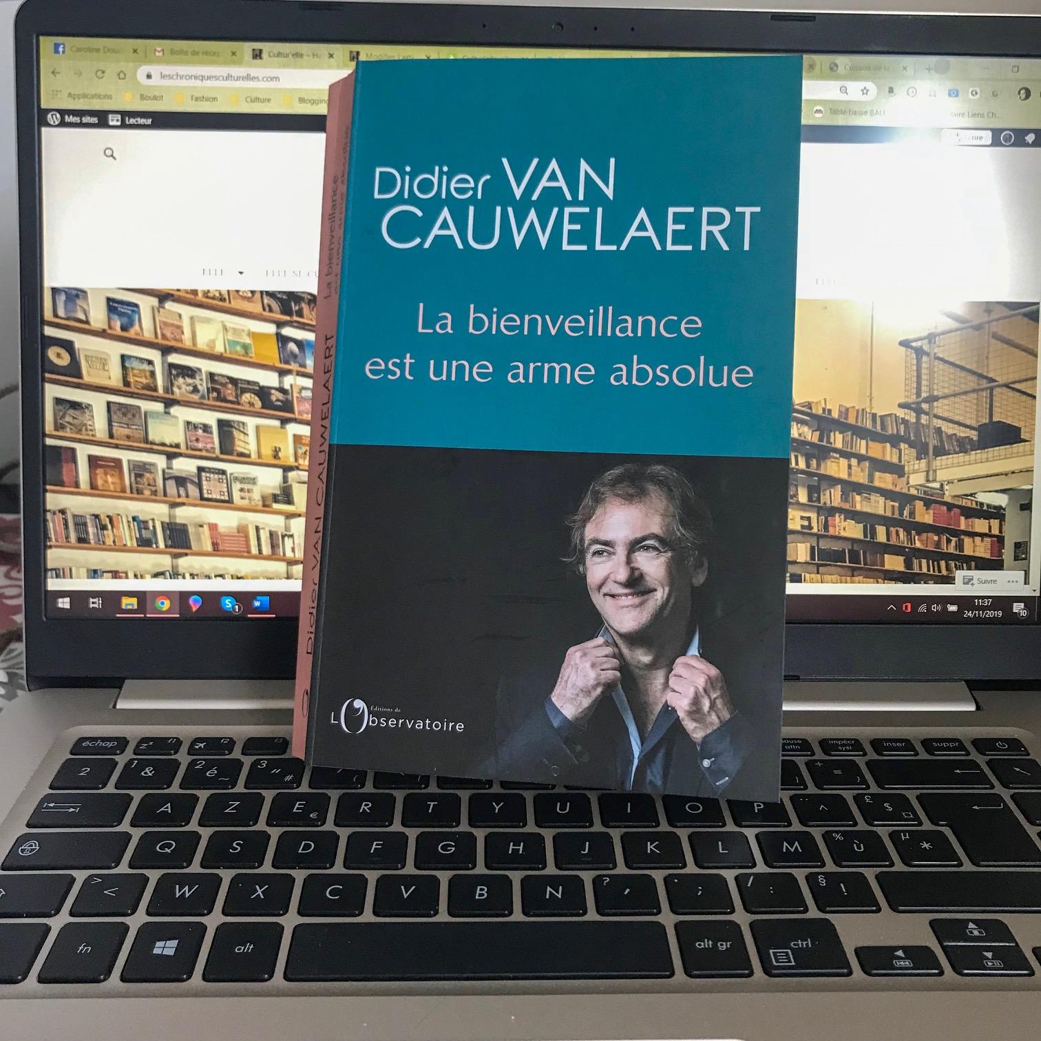 La bienveillance est une arme absolue, de Didier van Cauwelaert : de la sollicitude