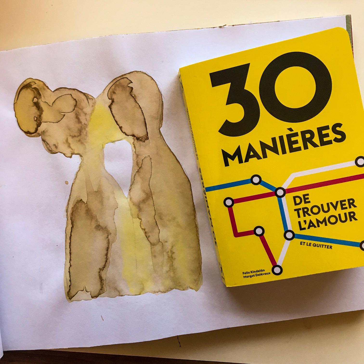 30 manières de trouver l'amour / 30 manières de quitter l'amour, de Félix Kindelàn et Margot Delévaux : oser, oserai-je ?