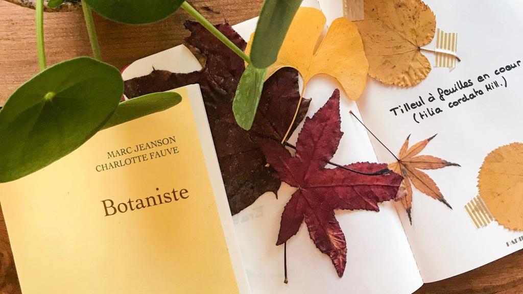 Botaniste, de Marc Jeanson et Charlotte Fauve : histoire naturelle