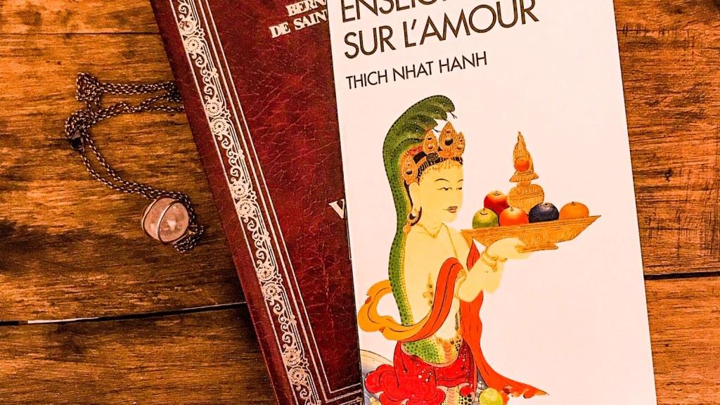 Enseignements sur l'amour, de Tich Nhat Hanh : la voie du coeur