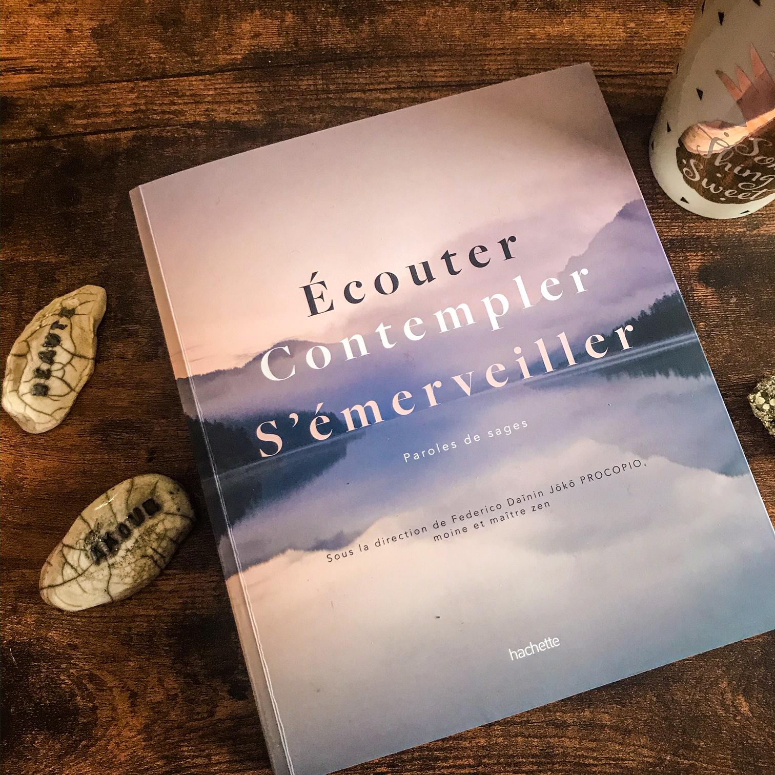 Ecouter, contempler, s'émerveiller, de Frederico Daīnin Jōkō Procopio et alii : l'âme du monde