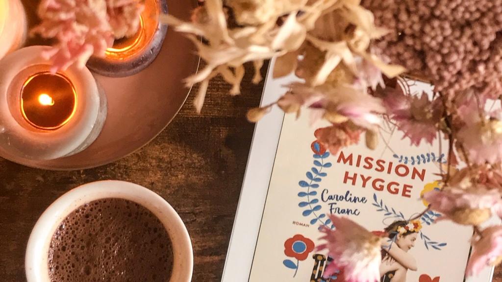 Mission Hygge, de Caroline Franc : renaissance