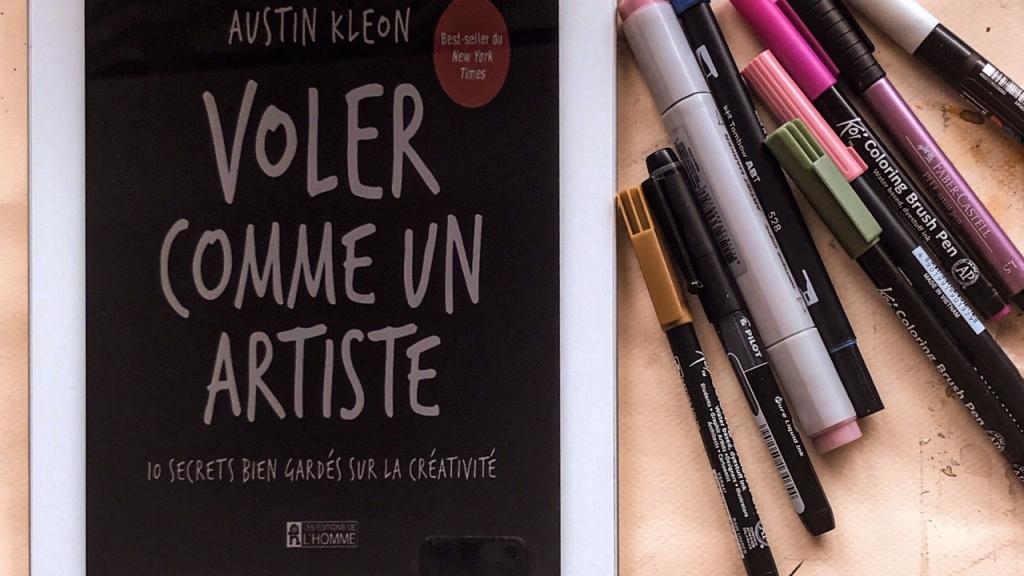 Voler comme un artiste, d'Austin Kleon : 10 secrets bien gardés sur la créativité