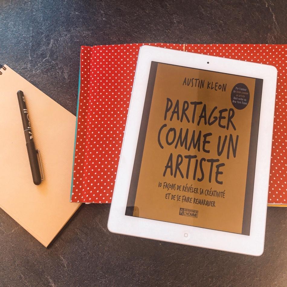 Partager comme un artiste, d'Austin Kleon : 10 façons de révéler sa créativité et de se faire remarquer