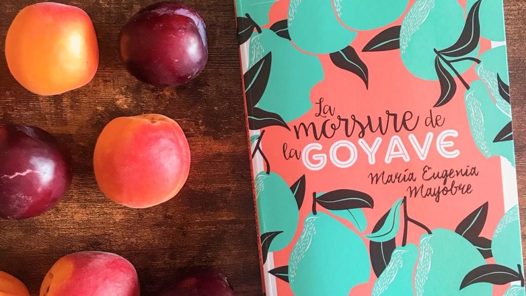 La morsure de la goyave, de Maria Eugenia Mayobre : femmes sauvages