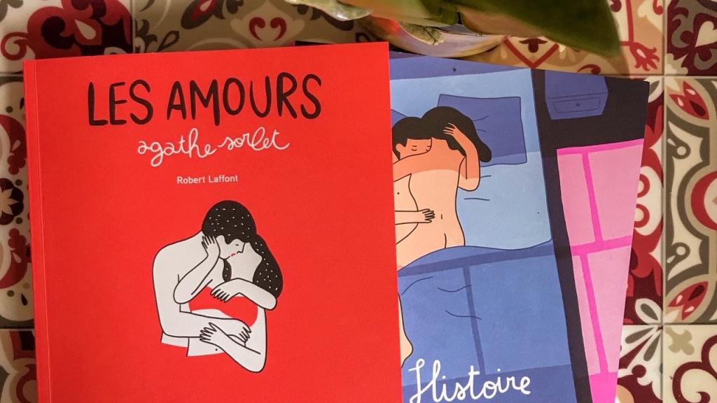 Les Amours, d'Agathe Sorlet / Une histoire d'amour, de Lorraine Sorlet : deux albums amoureux