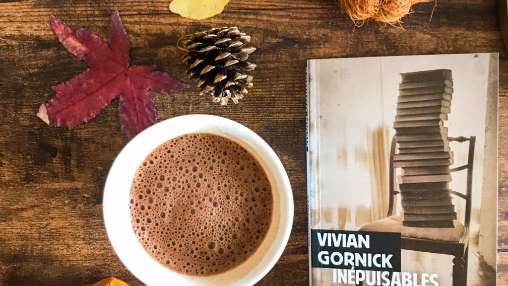 Inépuisables, de Vivian Gornick : notes de relectures