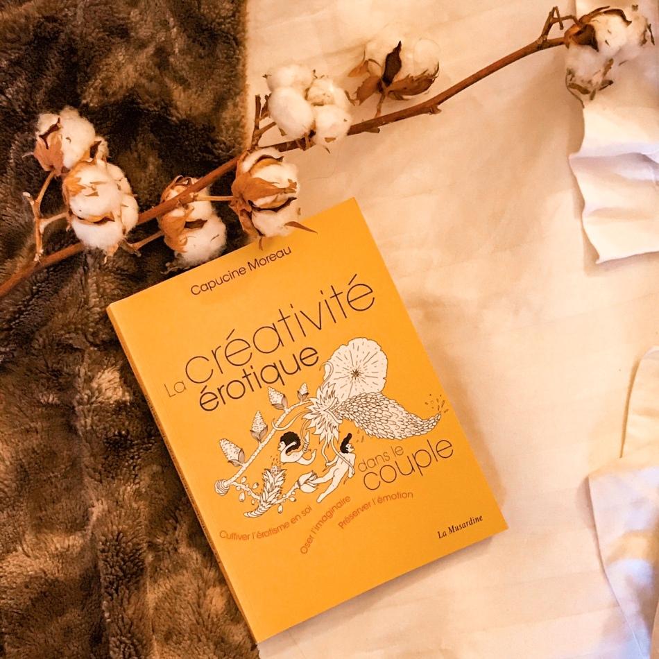 La créativité érotique dans le couple, de Capucine Moreau : l'art d'aimer