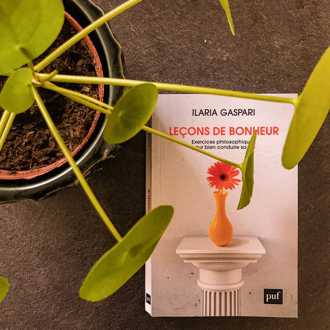 Leçons de bonheur, d'Ilaria Gaspari : que philosopher c'est apprendre à vivre