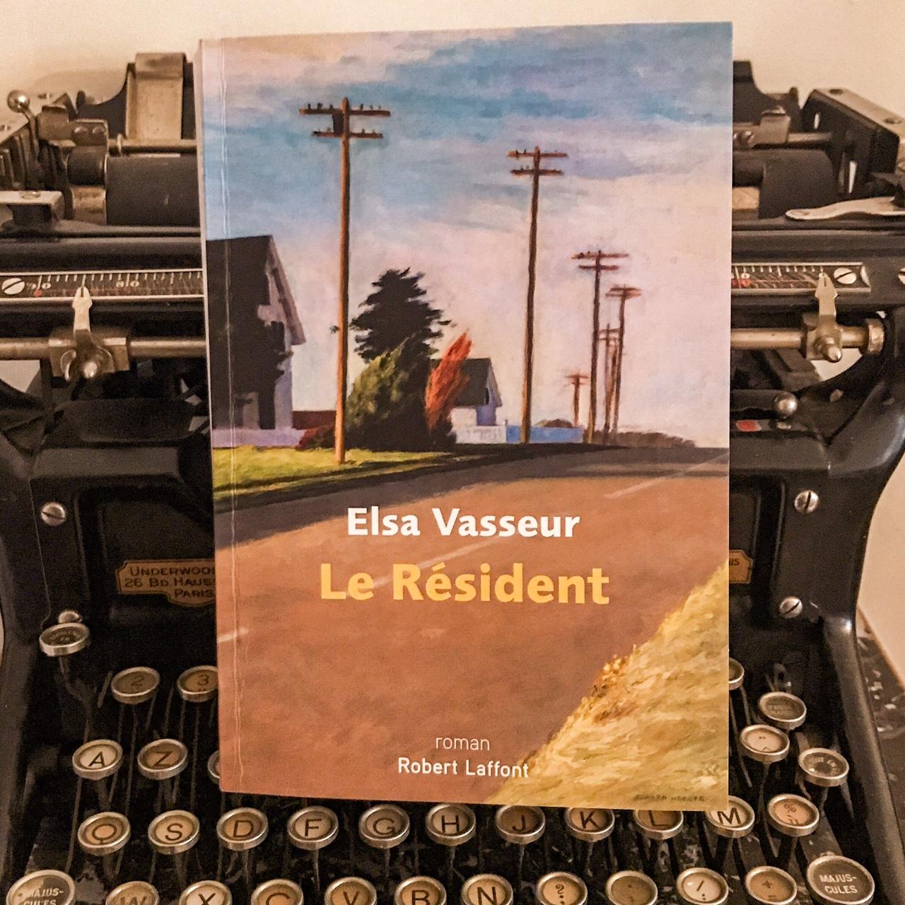 Le Résident, d'Elsa Vasseur : les blessures qui font un écrivain