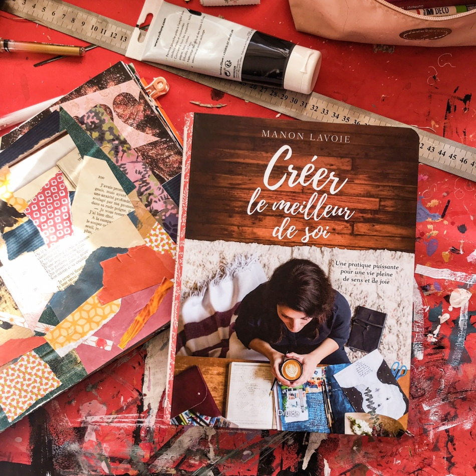 Créer le meilleur de soi, de Manon Lavoie : une pratique puissante pour une vie pleine de sens et de joie