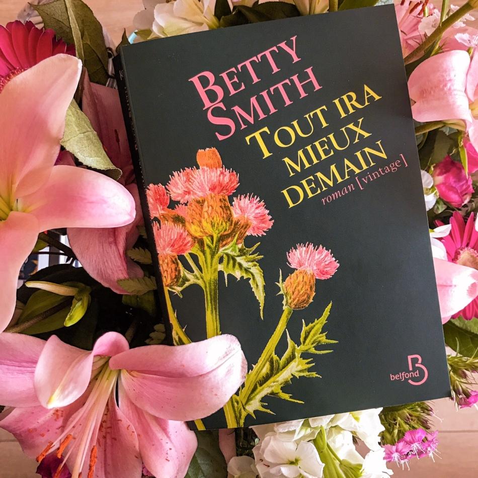 Tout ira mieux demain, de Betty Smith : l'espoir d'une vie meilleure