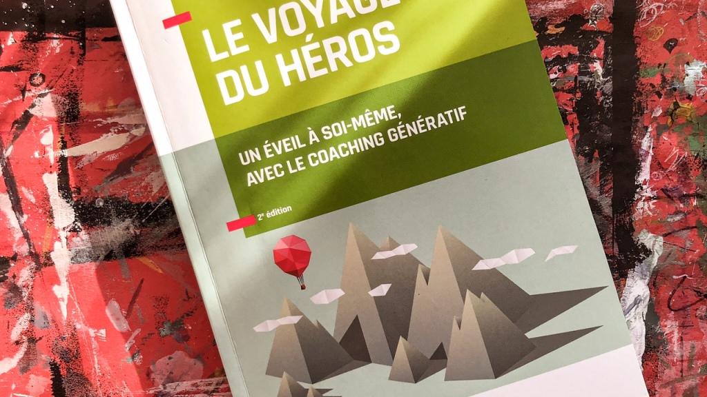 Le voyage du héros, de Stephen Gilligan et Robert Dilts : un éveil à soi-même avec le coaching génératif