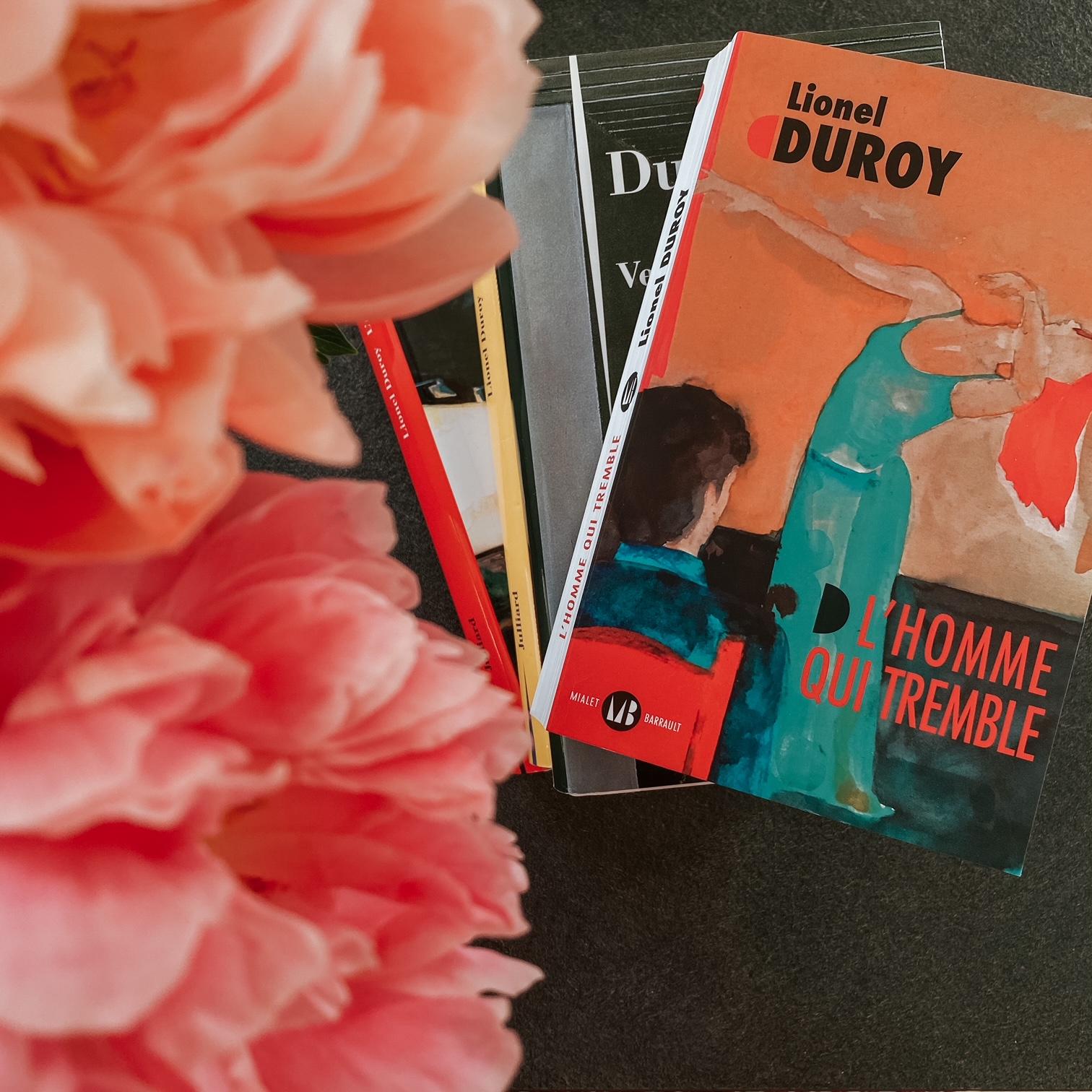L'homme qui tremble, de Lionel Duroy : vulnérabilité