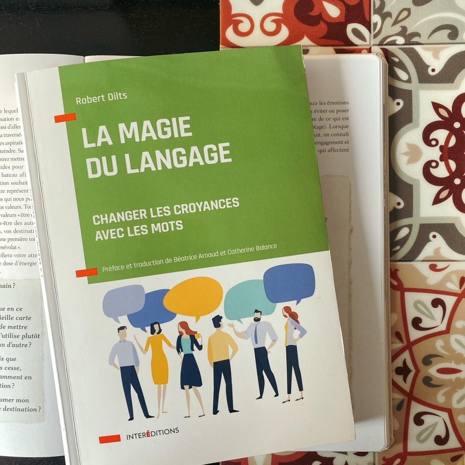 La magie du langage, de Robert Dilts : changer les croyances avec les mots