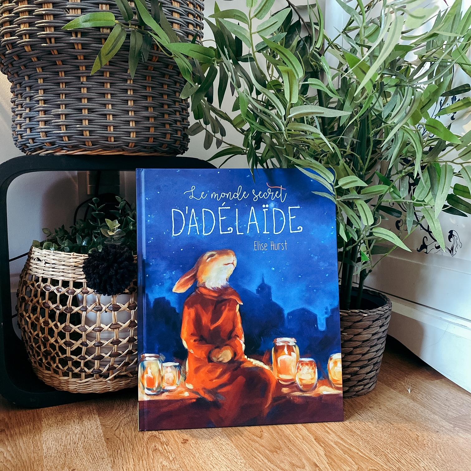 Le monde secret d'Adélaïde, d'Elise Hurst : réenchanter le monde
