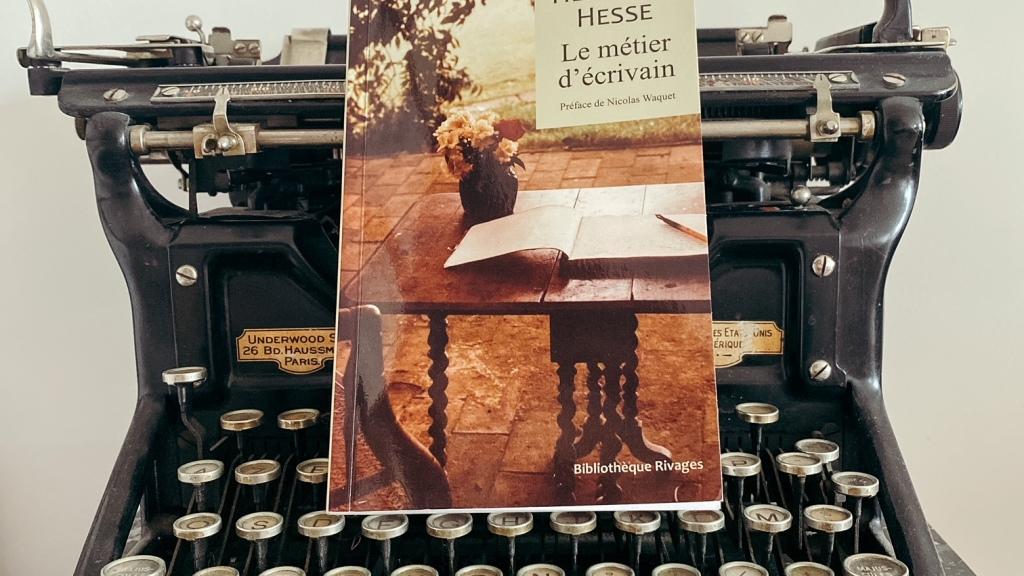 Le métier d'écrivain, d'Hermann Hesse : la magie du langage