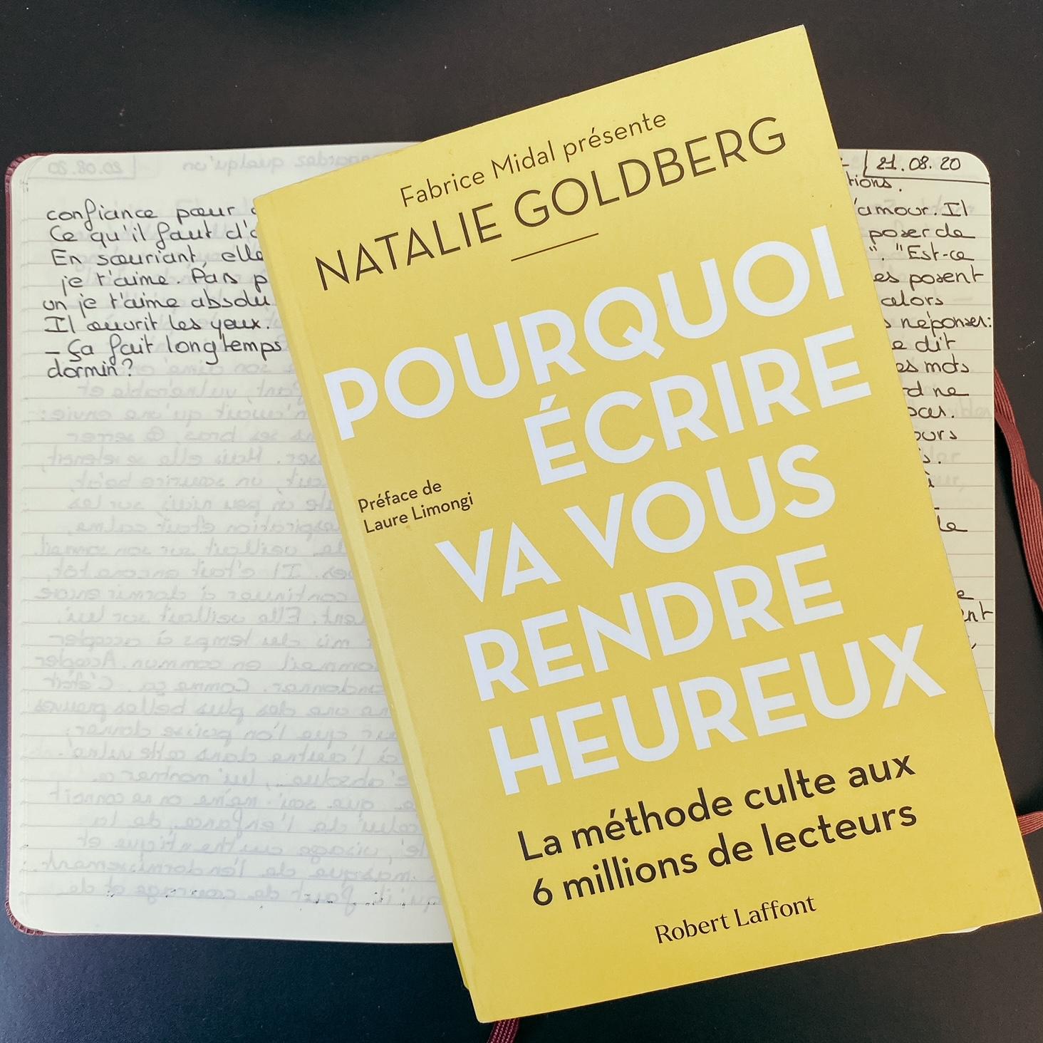 Pourquoi écrire va vous rendre heureux, de Natalie Goldberg : le sel de la vie